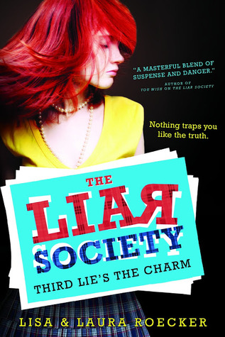 Book Michelle Covets: The Liar Society: Third Lie's the Charm by Lisa and Laura Roecker