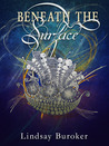 Beneath the Surface (The Emperor's Edge, #5.5)