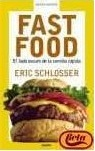Fast Food by Eric Schlosser