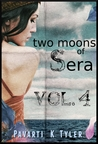 Two Moons of Sera (Vol 4)