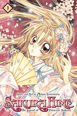 Sakura Hime: The Legend of Princess Sakura, Vol. 1