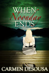 When Noonday Ends (Nantahala Series, #2)