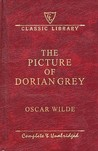 The Picture of Dorian Gray (Classic Library)