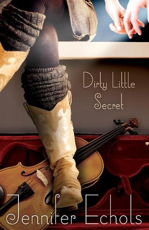 Review: Dirty Little Secret by Jennifer Echols