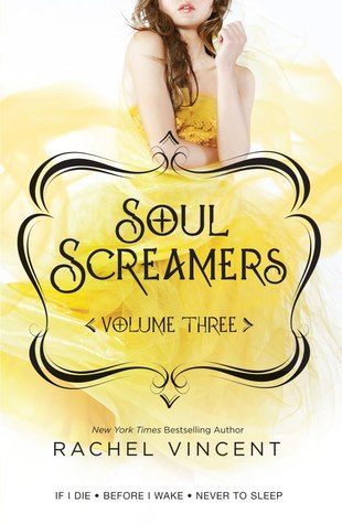 Soul Screamers Vol. 3: If I Die • Never to Sleep • Before I Wake