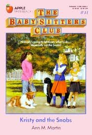 Download Kristy and the Snobs (The Baby-Sitters Club #11) PDF by Ann M. Martin