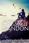 Reckless Abandon by Andrea Randall