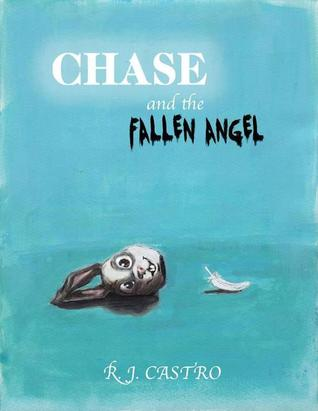 Chase and the Fallen Angel