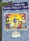 Operation Kung Fooled You (The Spy Five)