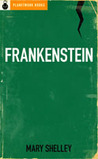 Frankenstein [Original 1818 Text]