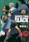 Darker than Black 漆黒の花 3 (Darker than Black: Jet Black Flower, #3)