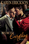 Worth Everything (Worth It, #4)