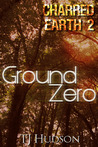 Ground Zero by T.J. Hudson