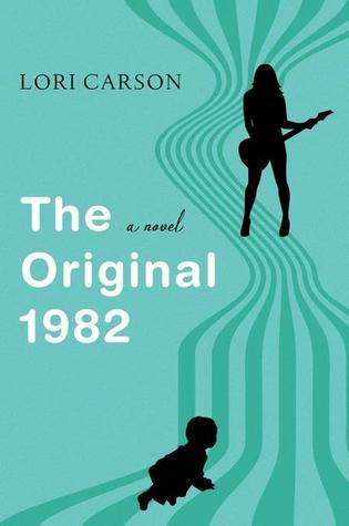 The Original 1982: A Novel