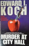 Murder at City Hall (Edward Koch, #1)