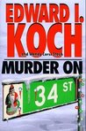 Murder on 34th Street (Edward Koch, #3)