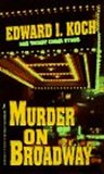 Murder on Broadway (Edward Koch, #2)