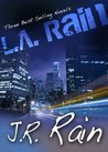 L.A. Rain: Three Novels