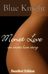 Monet Love, An Erotic Love Story