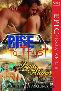 Rise to Trust (Rise of the Changelings, #2)