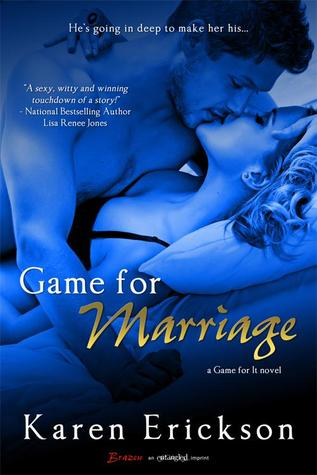 Game for Marriage (Game for It #1)