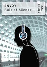 Envoy: Rule of Silence