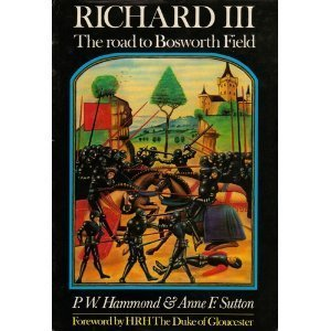 Richard III: The Road To Bosworth Field