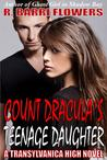 Count Dracula's Teenage Daughter (Transylvanica High, #1)