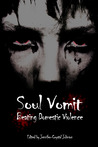 Soul Vomit: Beating Domestic Violence