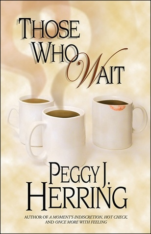 Free Download Those Who Wait by Peggy J. Herring DJVU