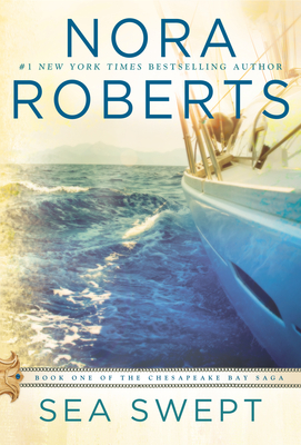 Sea Swept (Chesapeake Bay Saga) - Nora Roberts