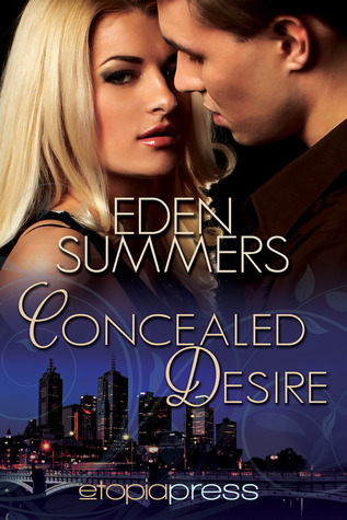 Concealed Desire by Eden Summers