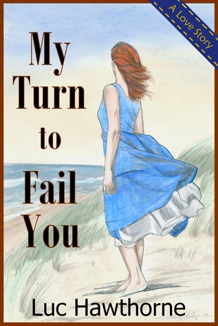My Turn to Fail You