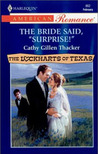 "The Bride Said, ""Surprise!"" (The Lockharts Of Texas #3)"