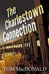 The Charlestown Connection: A Dermot Sparhawk Thriller