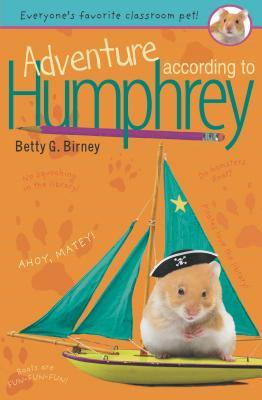 Adventure According to Humphrey by Betty G. Birney