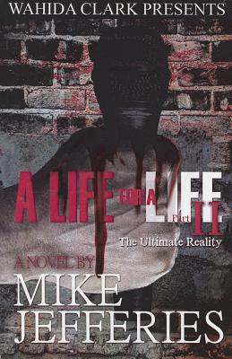 A Life for a Life 2: The Ultimate Reality