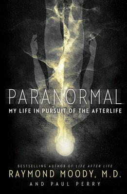 Paranormal by Raymond A. Moody Jr.