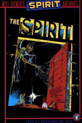 The Spirit Archives, Vol. 1 by Will Eisner