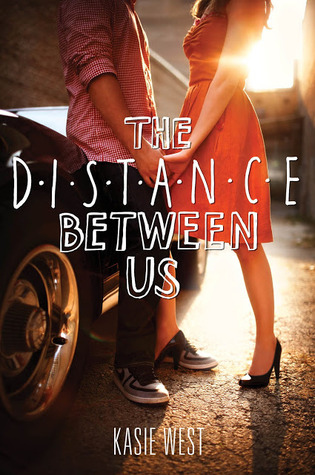 Book Michelle Covets: The Distance Between Us by Kasie West