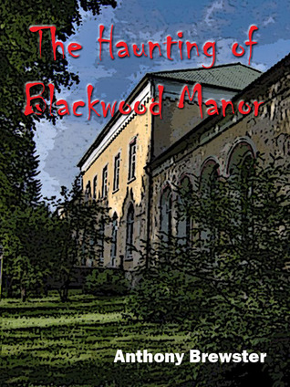 The Haunting of Blackwood Manor