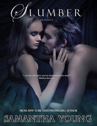 Slumber: The Fade: Book One Samantha Young