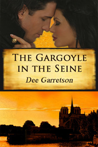 The Gargoyle in the Seine by Dee Garretson