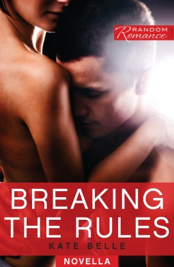 Breaking the Rules (Random Romance #1)