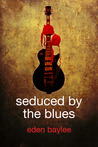 Seduced by the Blues