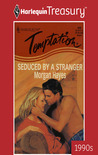 Seduced by a Stranger