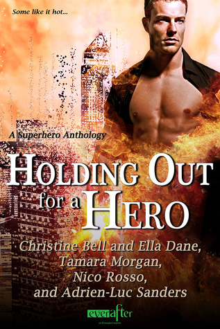 Post thumbnail of Dual Review: Holding Out for a Hero by Christine Bell, Ella Dane, Tamara Morgan, Nico Rosso, Adrien Luc-Sanders