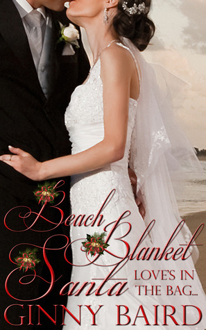 Beach Blanket Santa (Holiday Brides #4)