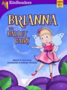 Brianna the Ballet Fairy by Julia Dweck