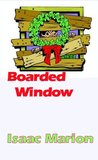 Boarded Window (Warm Bodies, #1.6)